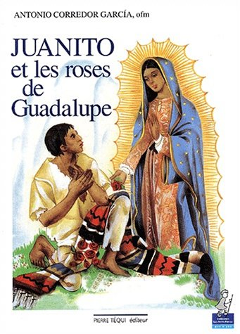 Juanito et les roses de Guadalupe