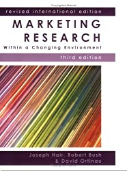Marketing Research: Revised International Edition: Within a Changing Information Environment