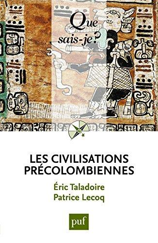 Les civilisations prcolombiennes by Eric Taladoire (2016-02-17)