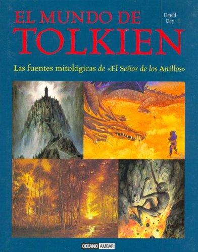 El mundo de Tolkien : las fuentes mitológicas de