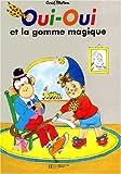 """Afficher """"Oui-Oui et la gomme magique"""""""