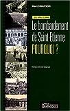 """Afficher """"26 mai 1944, le bombardement de Saint-Étienne"""""""