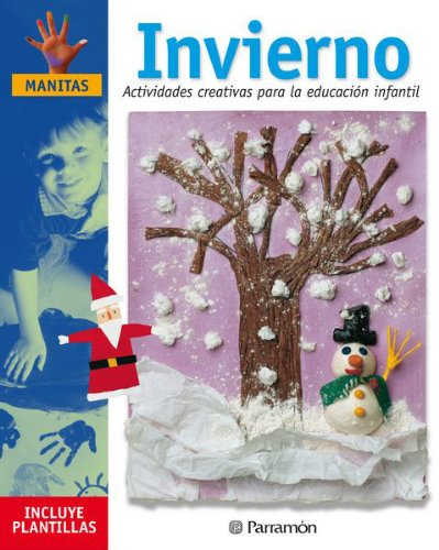 Descargar Libro INVIERNO ACTIVIDADES CREATIVAS PARA LA EDUCACION INFANTIL (Manitas) de Mònica Martí