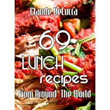 69 Lunch Recipes From Around The World (English Edition)