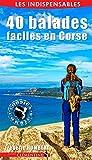 40 Balades Faciles en Corse...