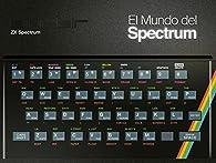 El mundo del Spectrum par  Varios autores