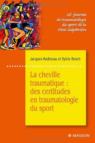 La cheville traumatique : Des certitudes en traumatologie du sport: POD