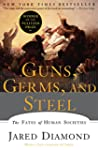 Guns, Germs, and Steel: The Fates of...