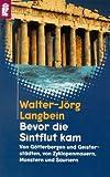 Bevor die Sintflut kam - Walter-Jörg Langbein