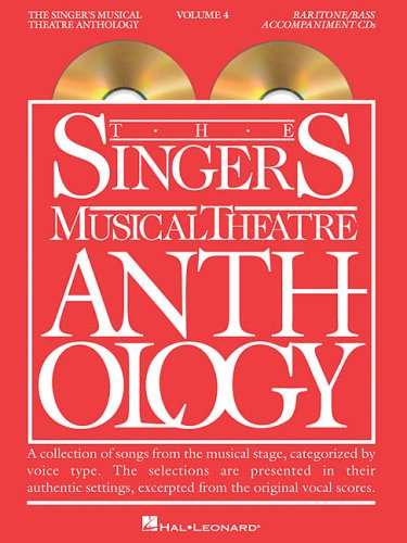 Singer's Musical Theatre Anthology: Baritone/Bass Volume 4 (Singer's Musical Theatre Anthology (Accompaniment))