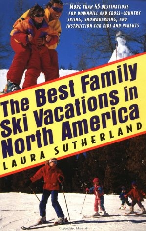 The Best Family Ski Vacations in North America