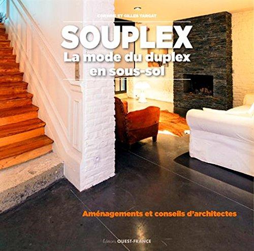 souplex-la-mode-du-duplex-en-sous-sol