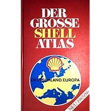 Der große Shell Atlas Deutschland-Europa 1985-1986