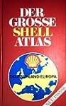 Der große Shell Atlas Deutschland-Eur...
