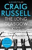 The Long Glasgow Kiss (Lennox)