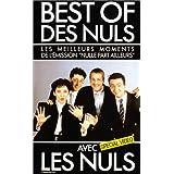 Best of des Nuls - Vol.1 : Les Meilleurs moments de l'émission Nulle part ailleurs