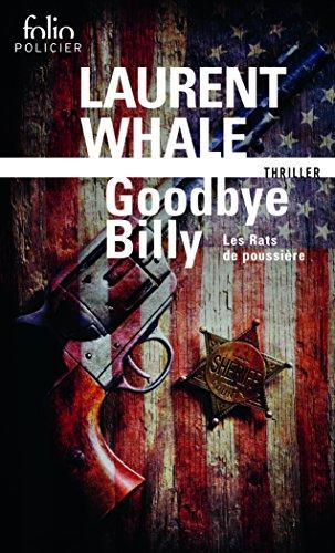 Les Rats de poussière, I:Goodbye Billy: Les Rats de poussière 1 par Laurent Whale