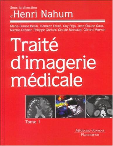 Traité d'imagerie médicale