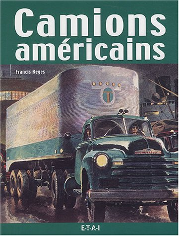 Camions américains par Francis Reyes