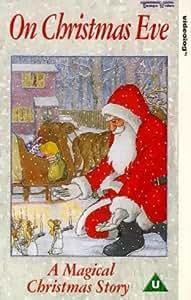 On Christmas Eve: A Magical Christmas Story [VHS] [1992]