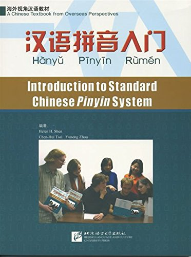 Introduction to Standard Chinese Pinyin System por Helen H. Shen