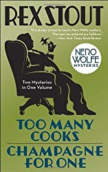 Too Many Cooks & Champagne for One (Nero Wolfe Mysteries (Paperback))