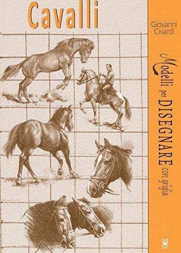 Cavalli. Modelli per disegnare con griglia