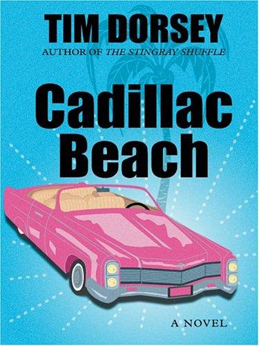 Cadillac Beach (Thorndike Press Large Print Americana Series)