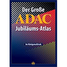 ADAC Jubiläums-Atlas. Im Maßstab 1:100.000.