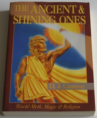 Ancient & Shining Ones (Llewellyn's World Magic) by D.J. Conway (1995-10-08)