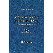 Richard Strauss - Romain Rolland: Briefwechsel und Tagebuchnotizen