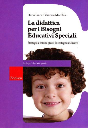 didattica-per-i-bisogni-educativi-speciali-strategie-e-buone-prassi-di-sostegno-inclusivo-con-cd-rom