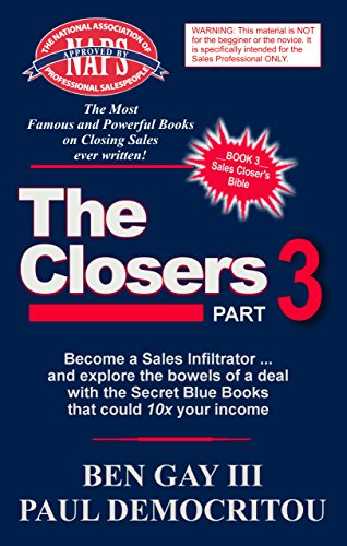 the-closers-part-3-become-a-sales-infiltrator-and-explore-the-bowels-of-a-deal-with-the-secret-blue-
