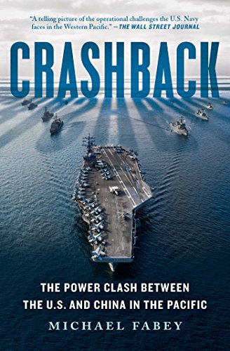 Crashback: The Power Clash Between the U.S. and China in the Pacific (English Edition)