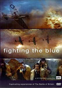 Fighting The Blue - Battle Of Britain [DVD]