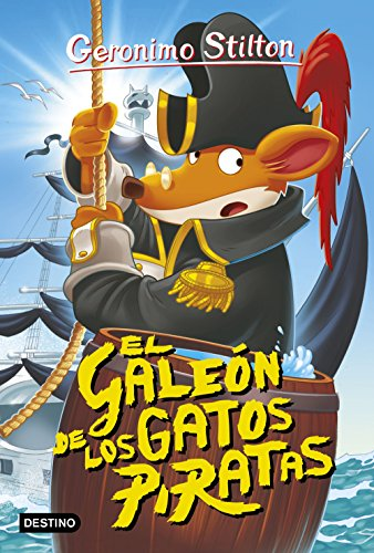 El galeón de los gatos piratas: Geronimo Stilton 8 por Geronimo Stilton