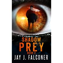 Shadow Prey (Time Jumper Series Book 2)