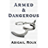 Armed & Dangerous (Cut & Run Series Book 5) (English Edition)