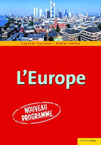 L'Europe par Laurent Carroué