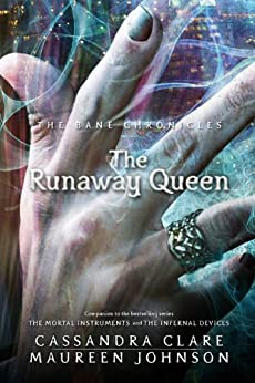 The Bane Chronicles 2: The Runaway Queen by [Clare, Cassandra, Maureen Johnson]