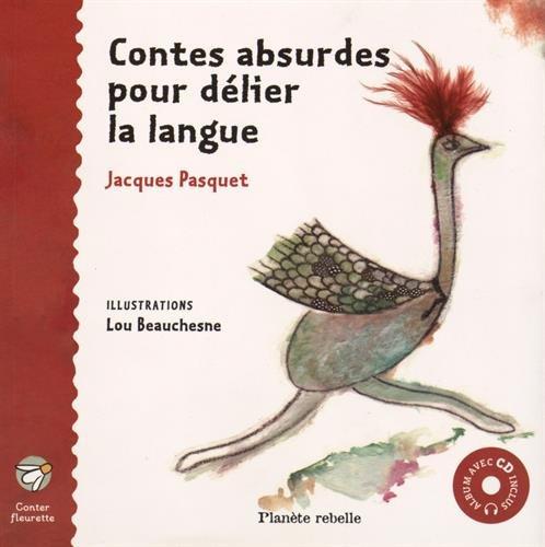 Contes absurdes pour délier la langue (1CD audio)