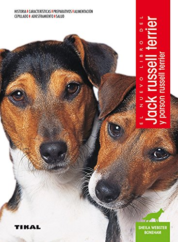 Jack russell terrier y parson russell terrier por Tikal Ediciones S A
