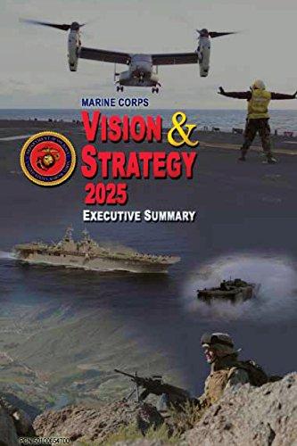 Marine Corps Vision and Strategy 2025 Executive Summary