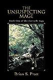The Unsuspecting Mage (The Morcyth Saga Book 1) (English Edition)