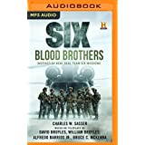 6 BLOOD BROTHERS             M