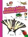 Petites bêtes : insectes et papillons par Delvaille