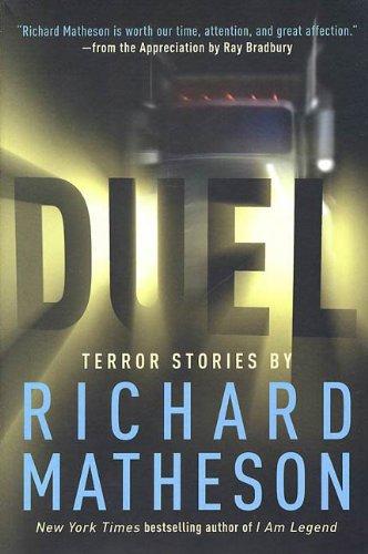 Duel: Terror Stories by Richard Matheson (English Edition) PDF Books