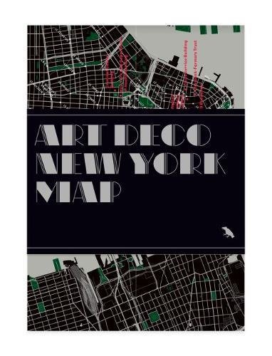 Art Deco New York Map: Guide to Art Deco Architecture in New York City