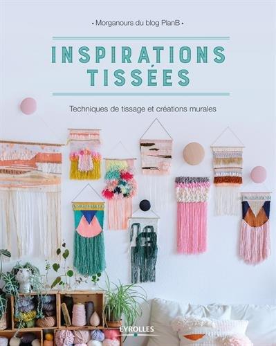 Inspirations tissées: Techniques de tissage et créations murales