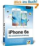 iPhone 6s: Die verständliche Anleitun...